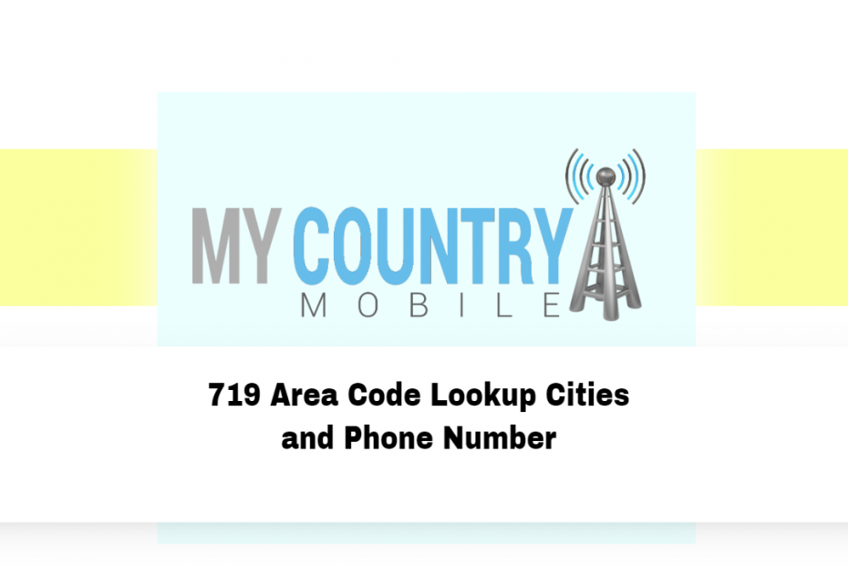 719 Area Code Lookup Cities and Phone Number - My Country Mobile